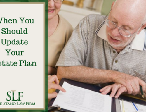 When You Should Update Your Estate Plan