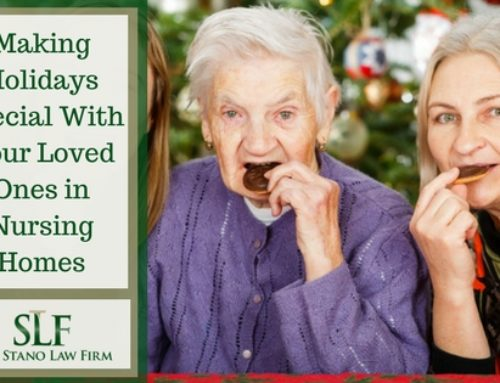 Making Holidays Special With Your Loved Ones in Nursing Homes